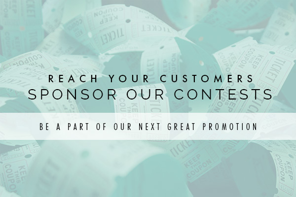 Reacher Your Customers Sponsor Our Contests