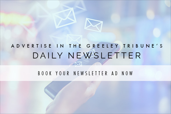 Advertising in the Greeley Tribune's Daily Newsletter